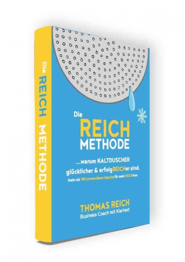 Der Kaltduscher. Das Buch zur REICH METHODE. Front.
